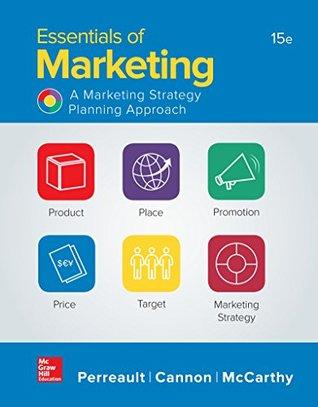 Essentials of Marketing - A Marketing Strategy Planning Approach por Perreault, Cannon y McCarthy