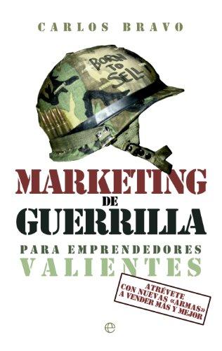 Marketing de Guerrilla para Emprendedores Valientes de Carlos Bravo - Sant Jordi 2019